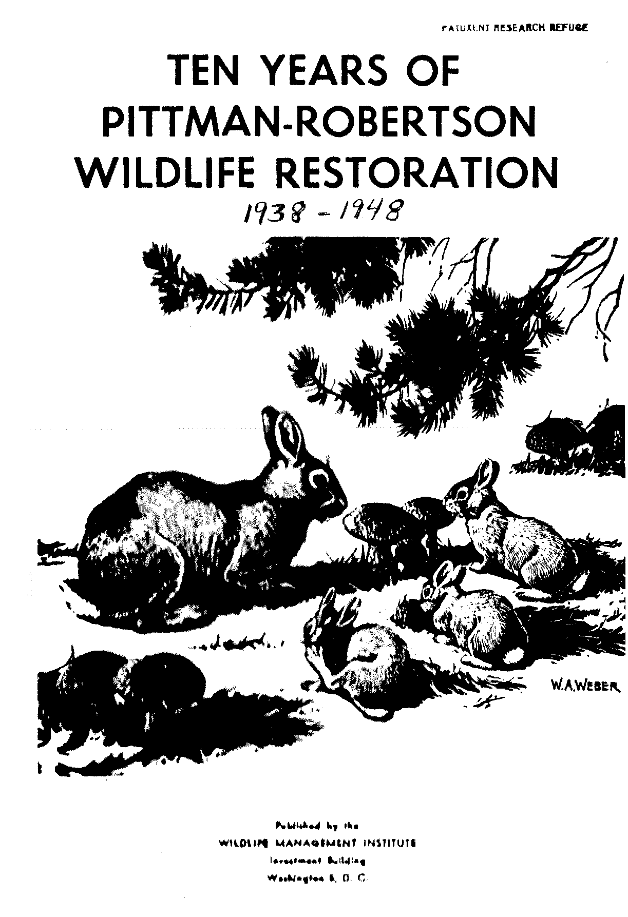 184ea216887 Ten years of Pittman-Robertson wildlife restoration 1938 to 1948 ...