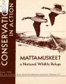 Mattamuskeet: a national wildlife refuge (Conservation in Action Series Number Four)
