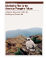 Monitoring plan for the American peregrine falcon: a species recovered under the Endangered...