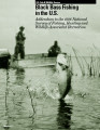 Black bass fishing in the U.S.: addendum to the 1996 national survey of fishing, hunting and...