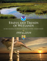 Status and trends of wetlands in the coastal watersheds of the eastern United States 1998 to 2004