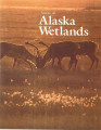 Status of Alaska wetlands