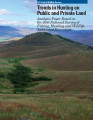 Trends in Hunting on Public and Private Land Analysis Paper Based on the 2006 National Survey of...
