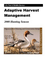 Adaptive harvest management 2008 duck hunting season