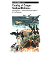 Catalog of Oregon seabird colonies Biological Technical Publication BTP-R1009-2007