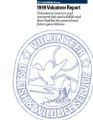 1999 Volunteer Report Volunteers conserve and interpret fish and wildlife and their habitat for...