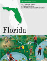 2011 National Survey of  Fishing, Hunting, and  Wildlife-Associated Recreation - Florida