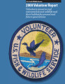 2000 Volunteer Report Volunteers conserve and interpret fish and wildlife and their habitat for...