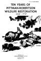 Ten years of Pittman-Robertson wildlife restoration 1938 to 1948