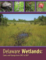 Delaware wetlands status and changes from 1992 to 2007