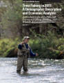 Trout fishing in 2011: a demographic description and economic analysis