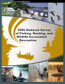 2006 National Survey of Fishing, Hunting, and Wildlife-Associated Recreation