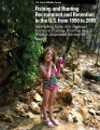 Fishing and hunting recruitment and retention in the U.S. from 1990 to 2010:    addendum to the...