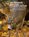 2011 National Survey of Fishing, Hunting, and Wildlife-Associated Recreation; Addendum: Deer...