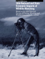 1996 National and State Economic Impacts of Wildlife Watching Based on the 1996 National Survey of...