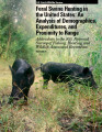 Feral Swine Hunting in the United States: An Analyis of Demographics, Expenditures, and Proximity...