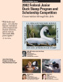 2002 Federal Junior Duck Stamp Program and Scholarship Competition Conservation through the Arts