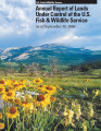 Annual Report of Lands Under Control of the U.S. Fish and Wildlife Service as of September 30, 2006
