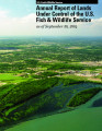 Annual Report of Lands Under Control of the U.S. Fish and Wildlife Service as of September 30, 2004