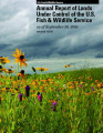 Annual Report of Lands Under Control of the U.S. Fish and Wildlife Service as of September 30, 2005