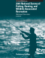 2001 National Survey of Fishing, Hunting, and Wildlife-Associated Recreation National Overview