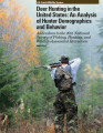 Deer Hunting in the United States: An Analysis of Hunter Demographics and Behavior Addendum to the...