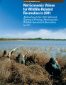 Net Economic Values for Wildlife-Related Recreation in 2001 Addendum to the 2001 National Survey...