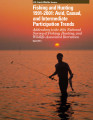 Fishing and Hunting 1991-2001: Avid, Casual, and Intermediate Participation Trends Addendum to the...