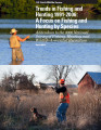 Hunting 1991-2006: A Focus on Fishing and Hunting by Species Addendum to the 2006 National Survey...