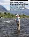 Trout fishing in 2006: a demographic description and economic analysis: addendum to the 2006...