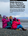 Wildlife watching in the U.S.: the economic impacts on national and state economies in 2006:...