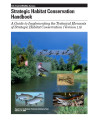 Strategic habitat conservation handbook: a guide to implementing the technical elements of...