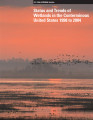 Status and trends of wetlands in the conterminous United States 1998-2004
