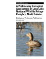 Preliminary biological assessment of Long Lake National Wildlife Refuge Complex, North Dakota