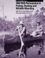 1980-1995 Participation in Fishing, Hunting,and Wildlife Watching National and Regional...
